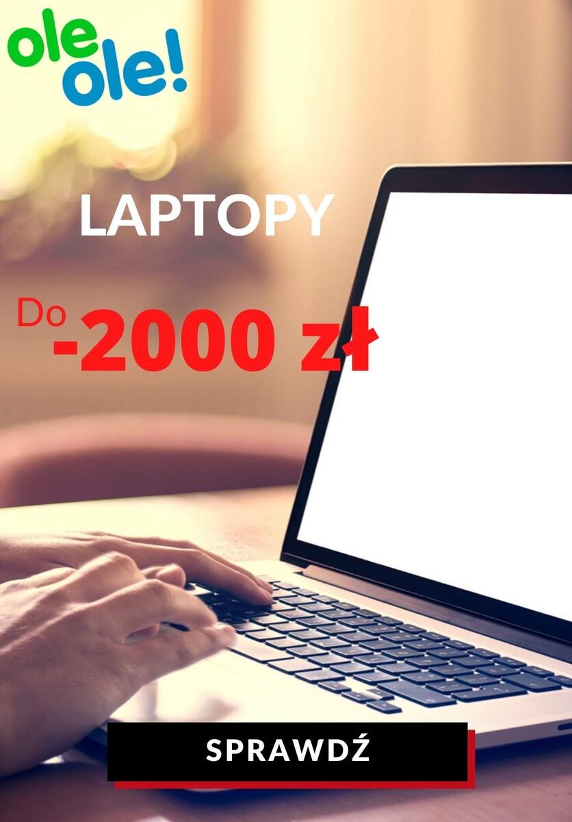 Gazetka OleOle! - Do -2000 zł na laptopy
