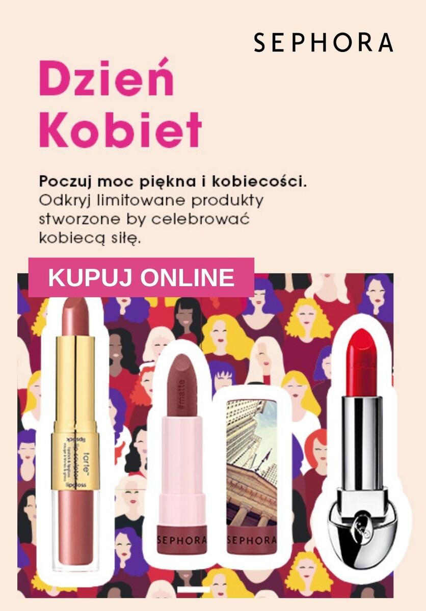 Gazetka 2020 Dzień Kobiet - Sephora | Od 30 zł Limitowane produkty na Dzień Kobiet