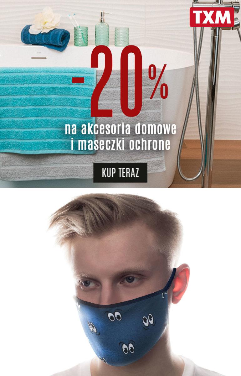 Gazetka TXM - -20% na akcesoria domowe i maseczki ochronne