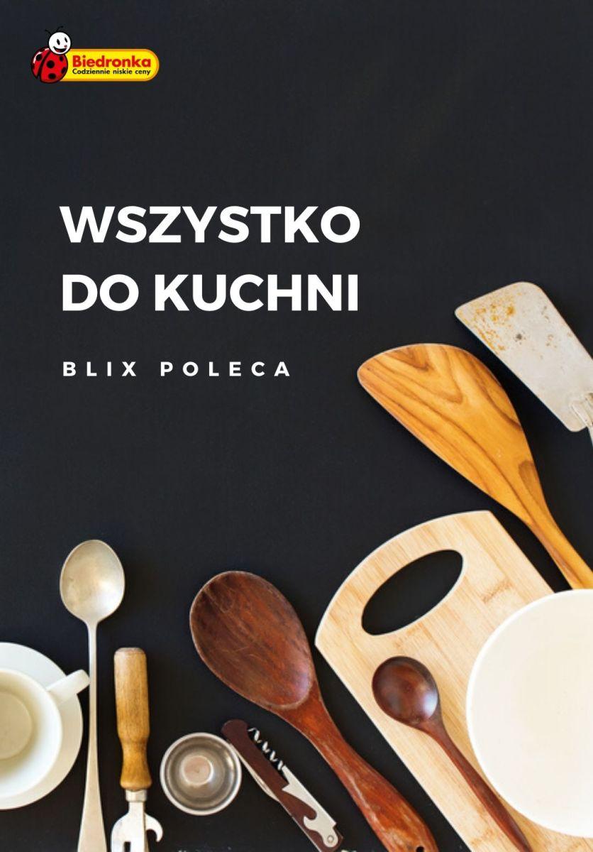 Gazetka Biedronka - Wszystko do kuchni