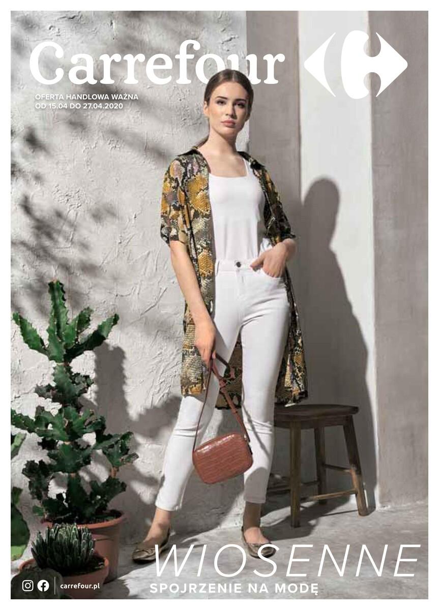 Gazetka Carrefour - Wiosenne spojrzenie na modę