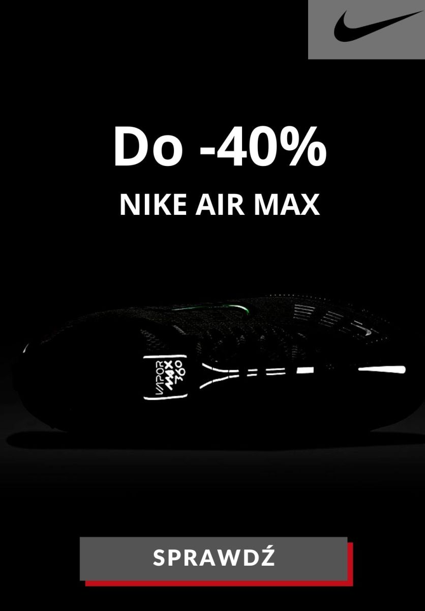 Gazetka NIKE - Do -40% na wybrane buty Air Max