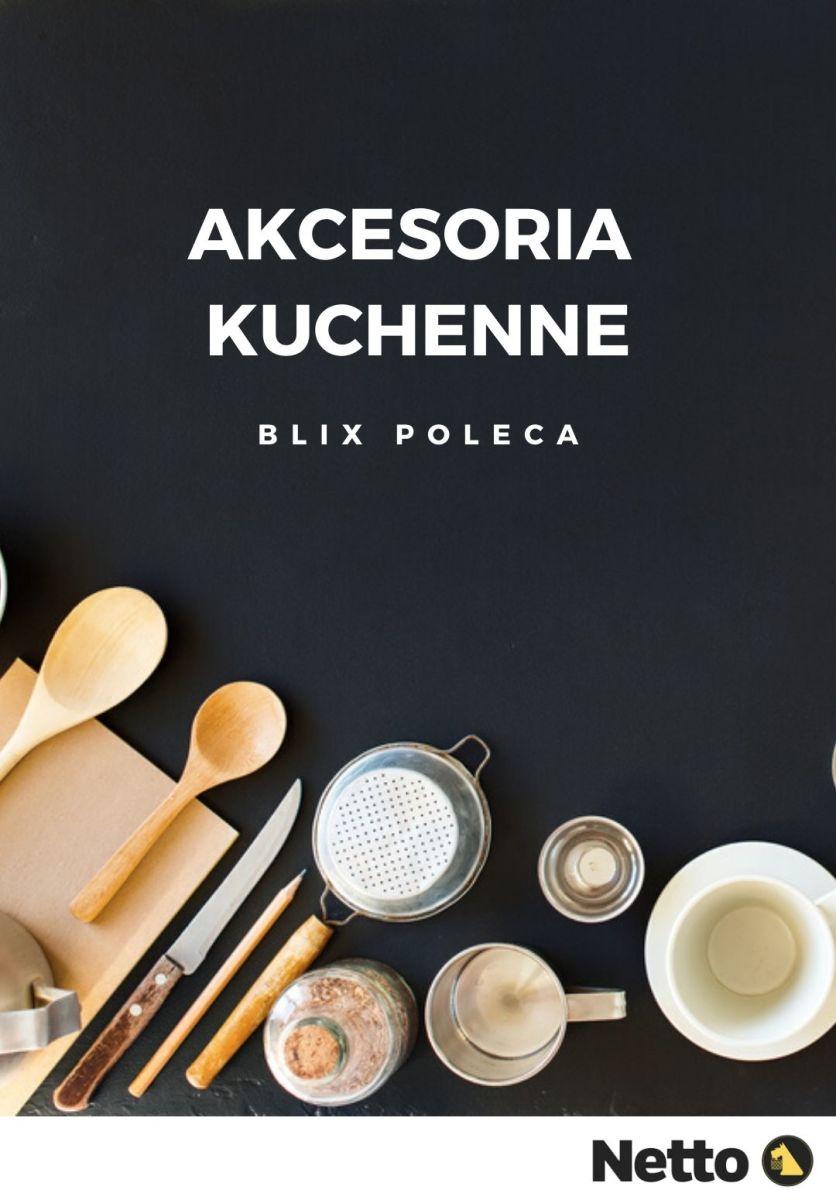 Gazetka Netto - Akcesoria kuchenne