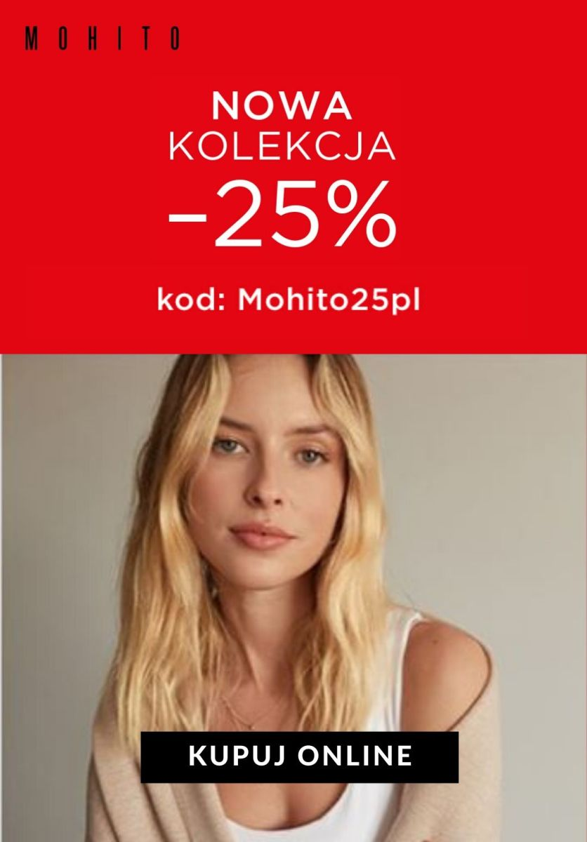 Gazetka Mohito - -25% na nową kolekcję