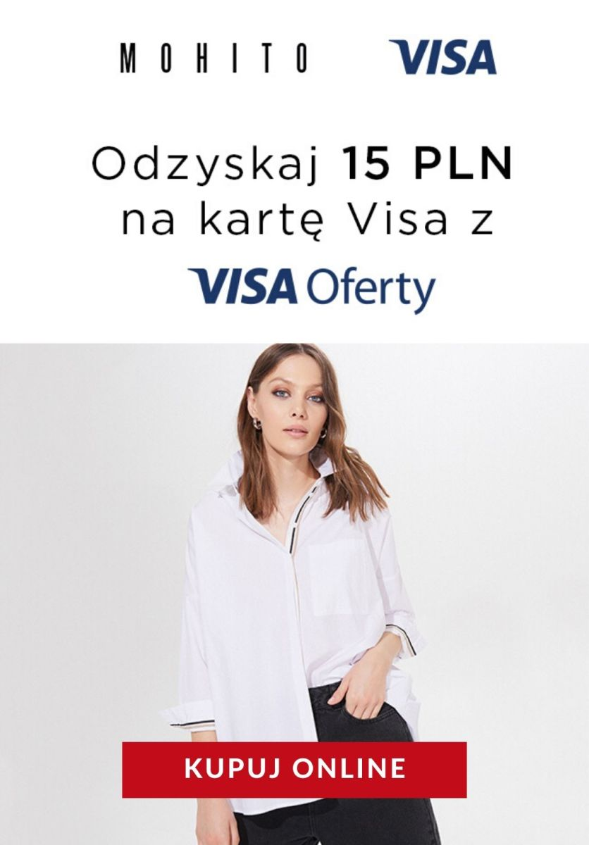 Gazetka Mohito - Zwrot 15 zł na kartę Visa